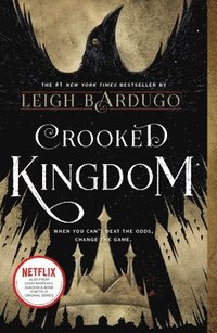 Crooked Kingdom: A Sequel to Six of Crows (häftad)
