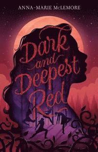 Dark & Deepest Red (inbunden)