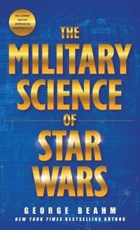 The Military Science of Star Wars (pocket)