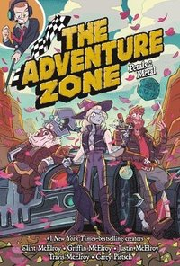 The Adventure Zone: Petals to the Metal (inbunden)