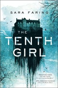 The Tenth Girl (inbunden)