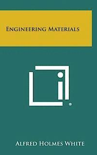 Engineering Materials (inbunden)