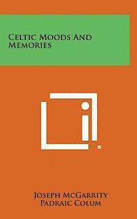 Celtic Moods and Memories (inbunden)