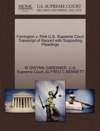 Farrington V. Pink U.S. Supreme Court Transcript of Record with Supporting Pleadings (häftad)