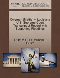 Coleman (Mattie) V. Louisiana U.S. Supreme Court Transcript of Record with Supporting Pleadings (häftad)