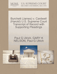 Burchett (James) V. Cardwell (Harold) U.S. Supreme Court Transcript of Record with Supporting Pleadings (häftad)