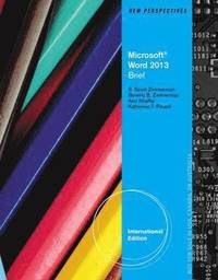 New Perspectives On Microsoft Word 2013 Brief International Edition