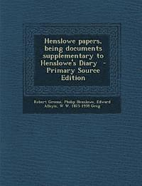 Henslowe Papers, Being Documents Supplementary to Henslowe's Diary (häftad)