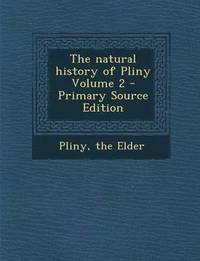 Pliny S Natural History In Thirty Seven Books