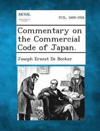 Commentary on the Commercial Code of Japan. (häftad)