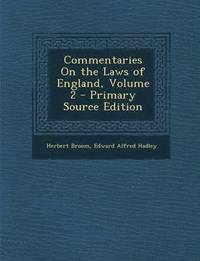 Commentaries on the Laws of England, Volume 2 (häftad)