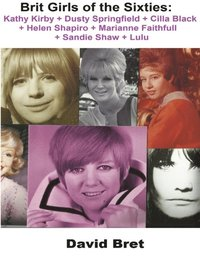 Brit girls of the sixties kathy kirby dusty springfield cilla brit girls of the sixties kathy kirby dusty springfield cilla black helen altavistaventures Choice Image