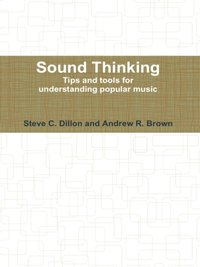 Sound Thinking - Tips and Tools for Understanding Popular Music (e-bok)