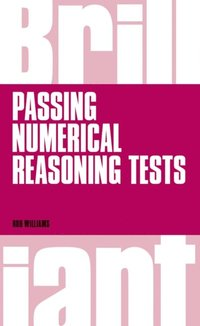 Brilliant Passing Numerical Reasoning Tests (e-bok)