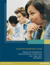 Statistics for The Behavioral and Social Sciences: Pearson New International Edition (e-bok)