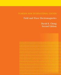 Field and Wave Electromagnetics: Pearson New International Edition (e-bok)