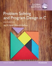 Problem Solving and Program Design in C, Global Edition (e-bok)