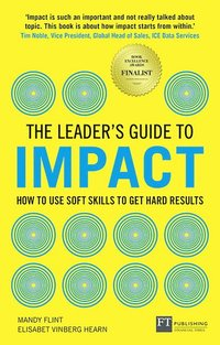 The Leader's Guide to Impact (häftad)