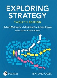 Exploring Strategy, Text and Cases, 12th Edition (e-bok)