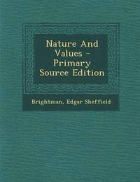 Nature and Values - Primary Source Edition (häftad)