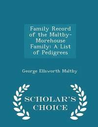 Family Record of the Maltby-Morehouse Family (häftad)