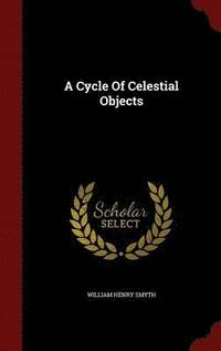 A Cycle of Celestial Objects (inbunden)