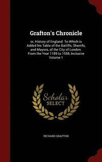 Grafton's Chronicle (inbunden)