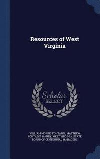 Resources of West Virginia (inbunden)