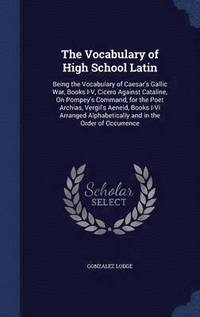 The Vocabulary of High School Latin (inbunden)