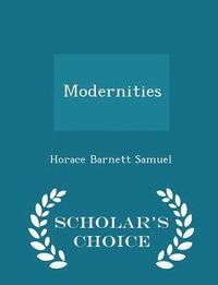 Modernities - Scholar's Choice Edition (häftad)