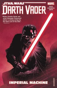 Star Wars: Darth Vader: Dark Lord Of The Sith Vol. 1 - Imperial Machine (häftad)
