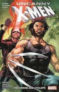 Uncanny X-men: Cyclops And Wolverine Vol. 1 (häftad)
