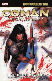 Conan Chronicles Epic Collection: Out Of The Darksome Hills (häftad)