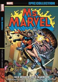 Ms. Marvel Epic Collection: This Woman, This Warrior (häftad)