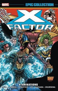 X-factor Epic Collection: X-aminations (häftad)