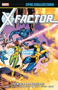 X-factor Epic Collection: Genesis &; Apocalypse (häftad)