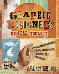 The Graphic Designer's Digital Toolkit (häftad)