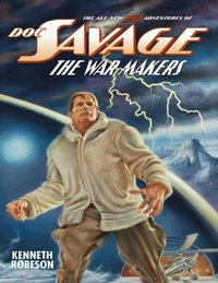 Doc Savage: The War Makers (e-bok)