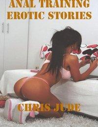 Anal Training Erotic Stories E Bok