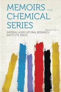 Memoirs ... Chemical Series Volume 7, No. 1