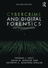 Cybercrime and Digital Forensics (e-bok)