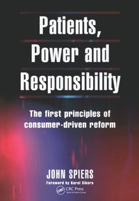 Patients, Power and Responsibility (e-bok)