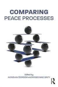 Comparing Peace Processes (e-bok)