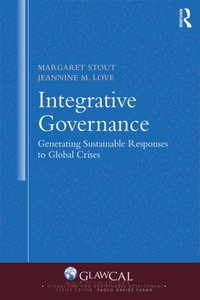Integrative Governance: Generating Sustainable Responses to Global Crises (e-bok)