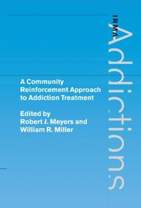 Community Reinforcement Approach to Addiction Treatment (e-bok)