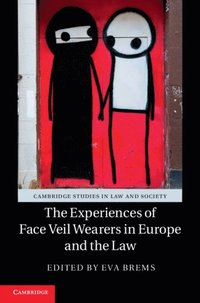 Experiences of Face Veil Wearers in Europe and the Law (e-bok)