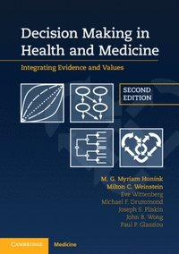 Decision Making in Health and Medicine (e-bok)