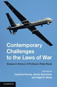 Contemporary Challenges to the Laws of War (e-bok)
