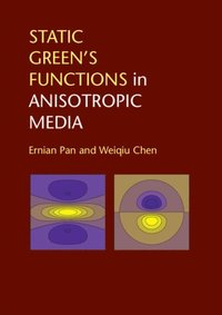 Static Green's Functions in Anisotropic Media (e-bok)