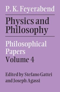Physics and Philosophy: Volume 4 (e-bok)